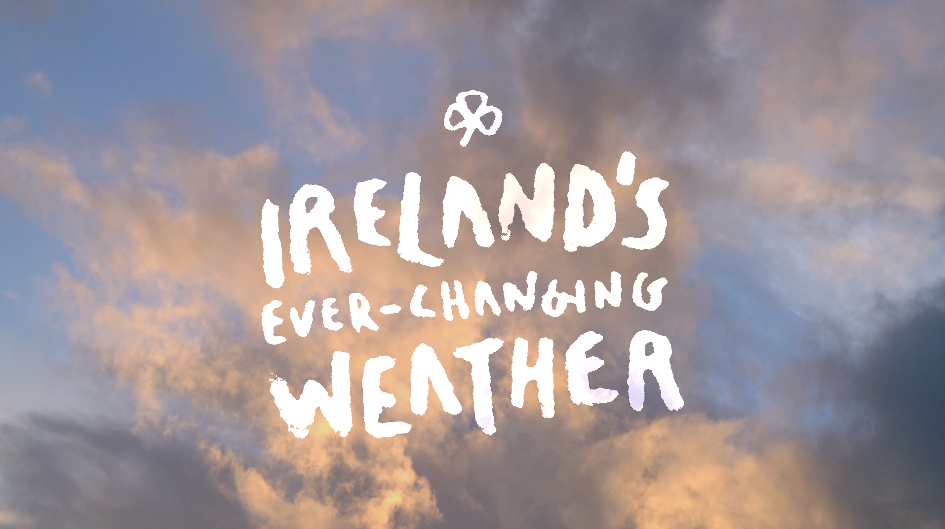 Ireland's ever-changing Weather